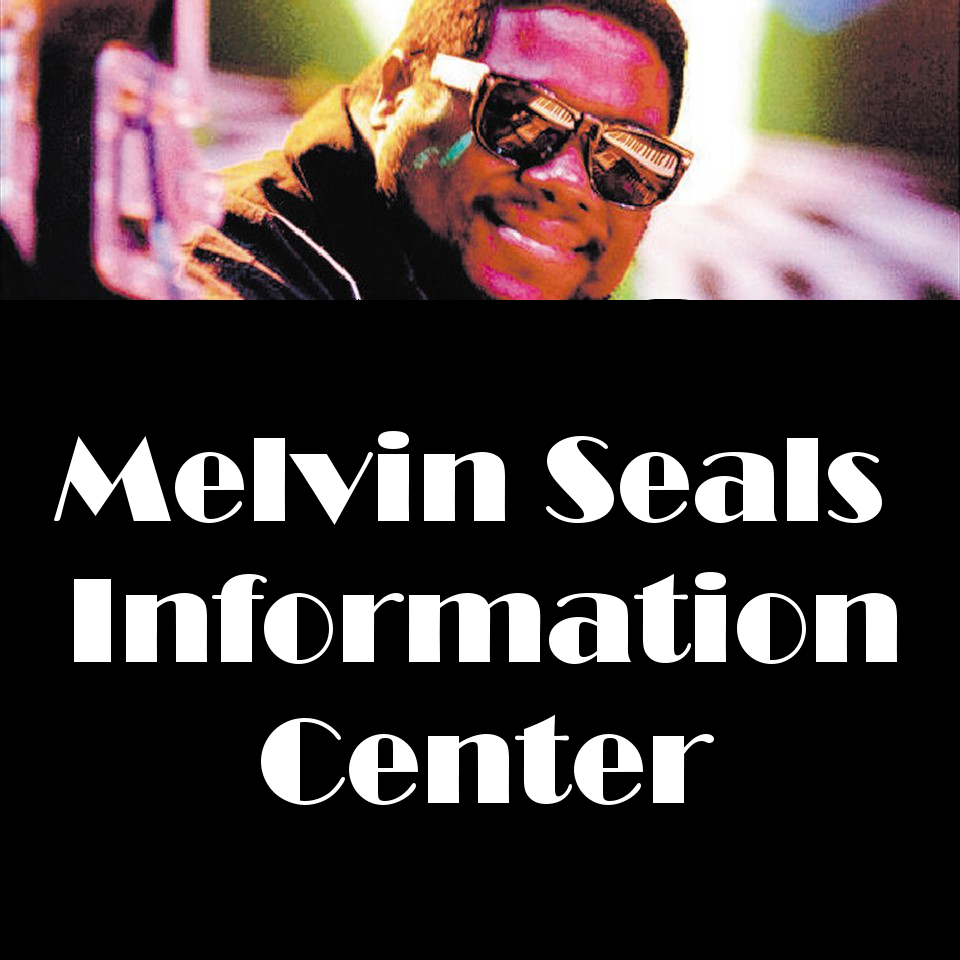Melvin Seals Information Center